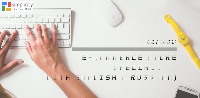 E-Commerce Store Specialist (with English & Russian)